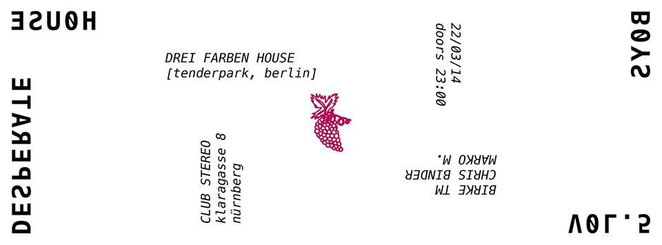 Desperate Hoouseboys feat. Drei Farben House