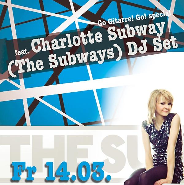 Go Gitarre! Go! Special: Charlotte Subway (The Subways) DJ Set