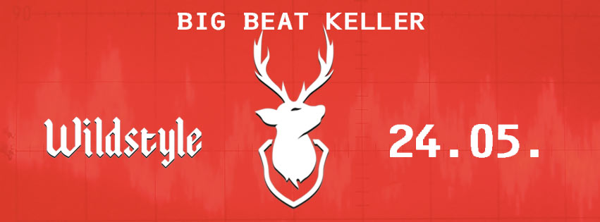 Wildstyles Big Beat Keller