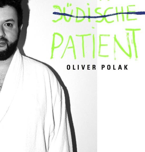 """Oliver Polak – """"Der jüdische Patient"""""""