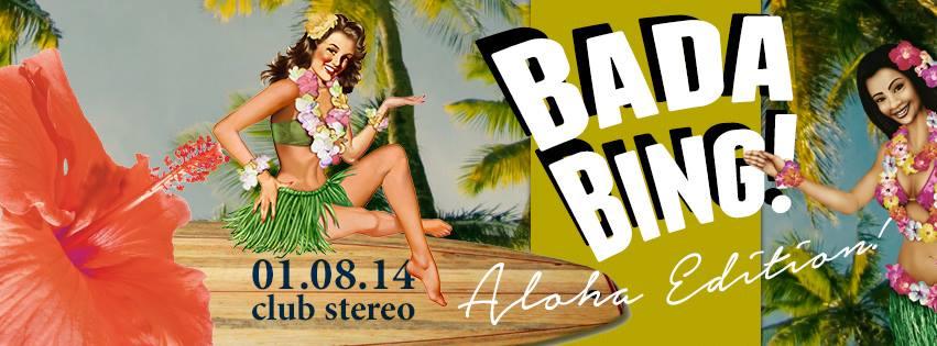 Bada Bing – Aloha Edition