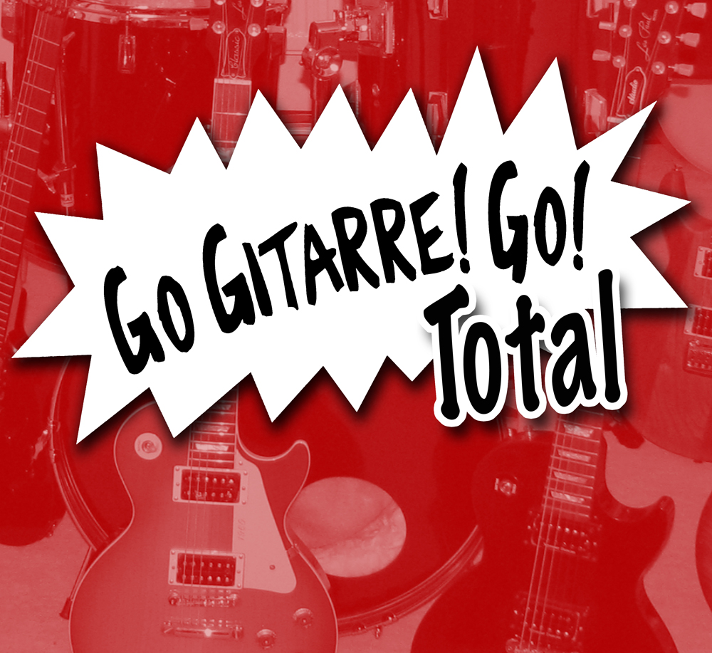 GO GITARRE! GO! Total