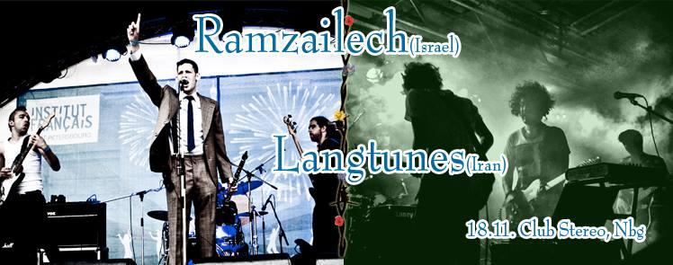 Ramzailech (Israel) & Langtunes (Iran)