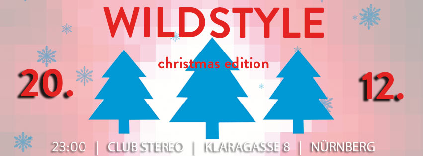 WILDSTYLE * christmas * edition