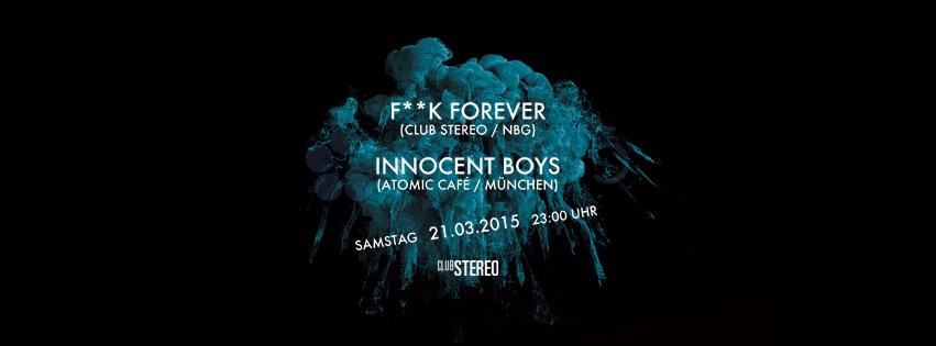F**k Forever vs. Innocent Boys (Atomic Café / München)