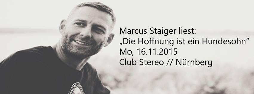 """Marcus Staiger: """"Die Hoffnung ist ein Hundesohn"""""""