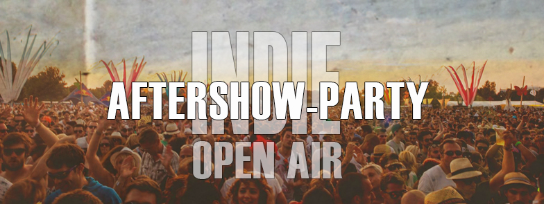 Indie Open Air || Aftershow