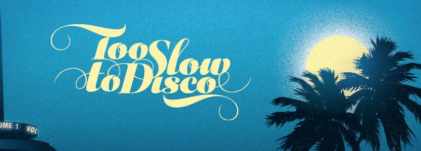 Too Slow Too Disco feat. DJ Supermarkt