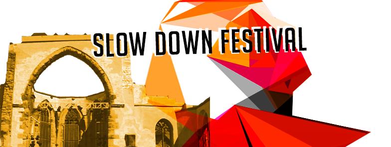Slow Down Festival