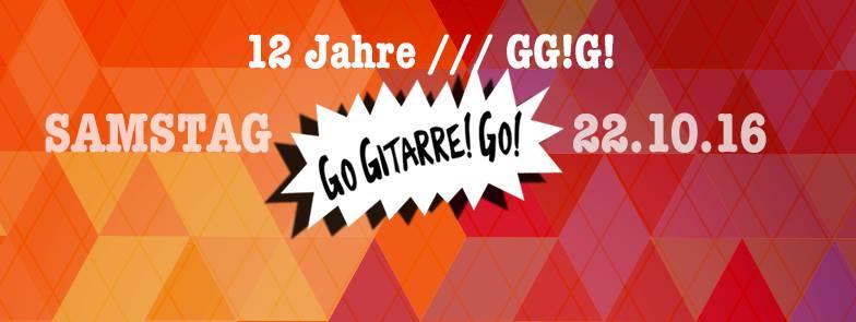 12 Jahre Go Gitarre! Go!