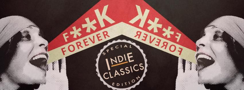 FCKFRVR | Indie Classics