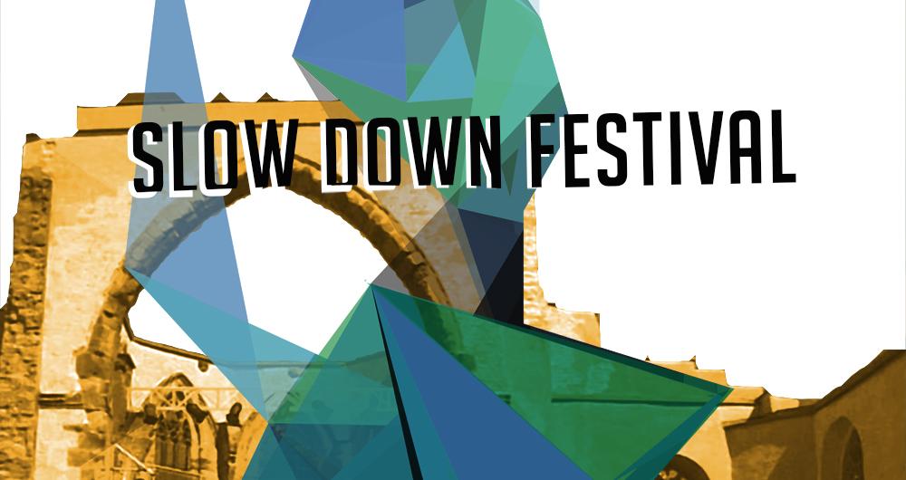 Slow Down Festival 2017