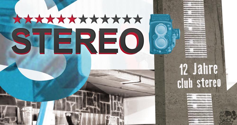 12 Jahre Club Stereo #3 • Grand Stereo Clash – Der Jubiläumsabsch(l)uss