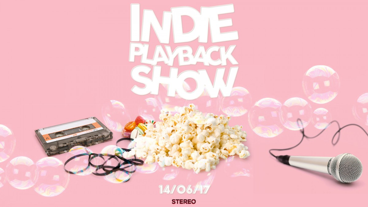 Indie Playback Show