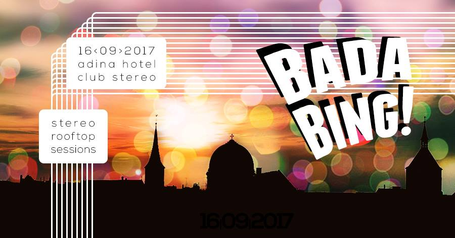 Stereo Rooftop Session: Bada Bing
