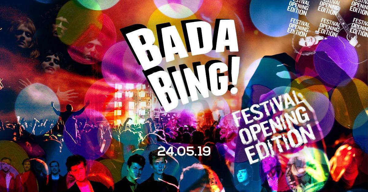 Bada Bing! – Festival Opening Edition
