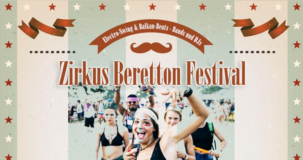 Das Zirkus Beretton Festival 2019
