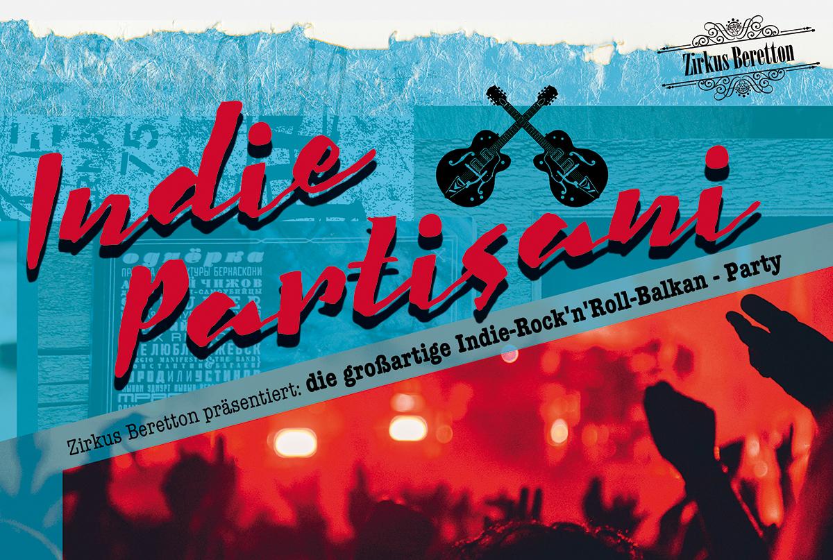 Indie Partisani – die großartige Indie-Rock'n'Roll-Balkan – Party